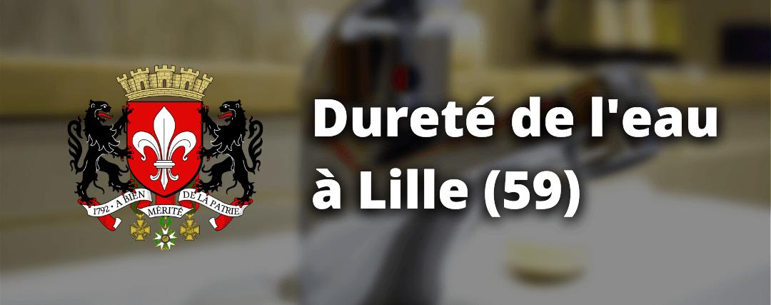Dureté de l'eau à Lille