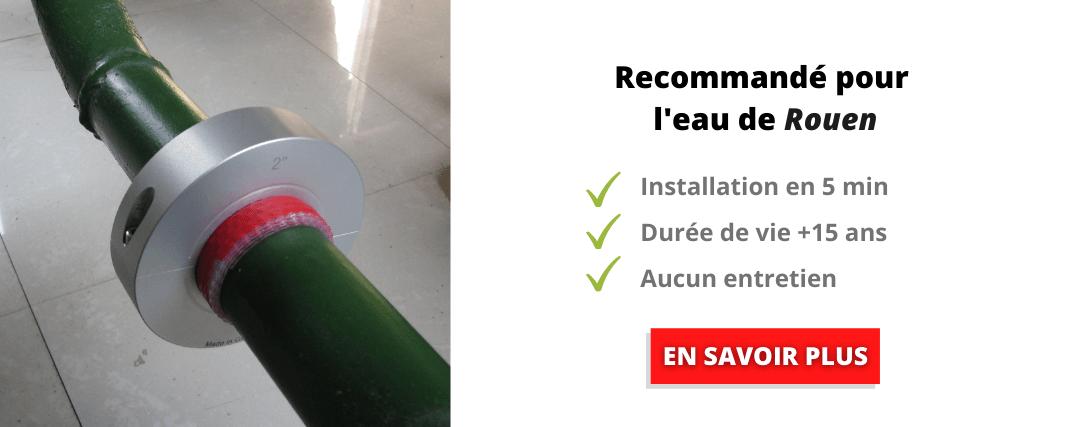 Dureté de l'eau dans la ville de Rouen : Anticalcaire recommandé