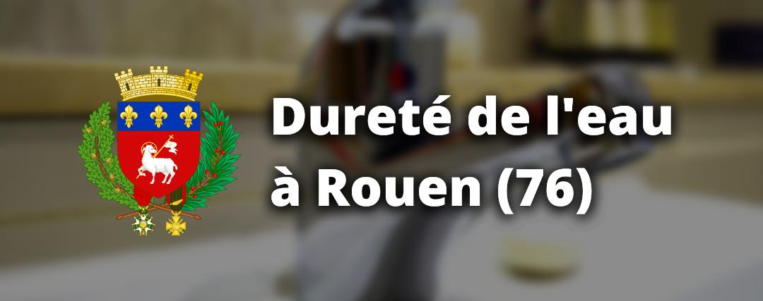 Dureté d'eau à Rouen